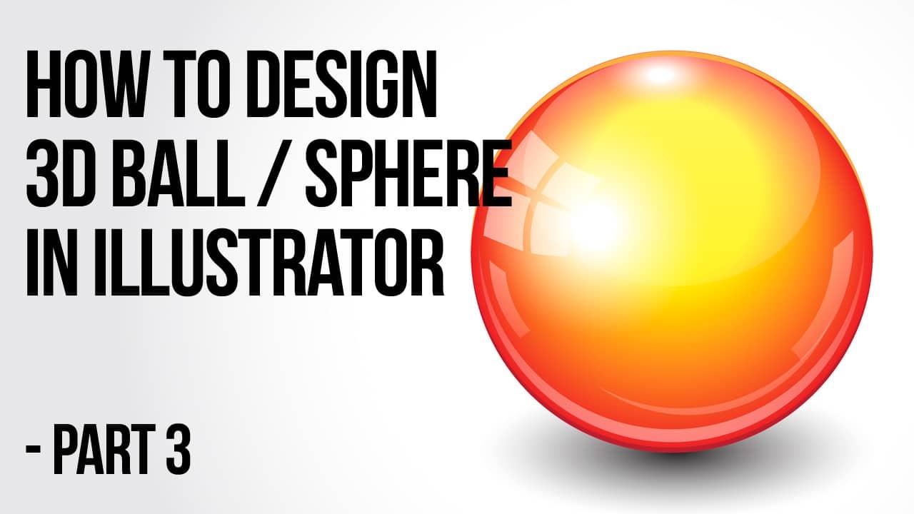Illustrator-3d-ball-Design yt